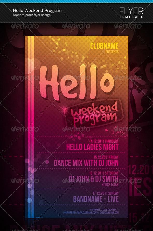 Hello Weekend Program Flyer - Clubs & Parties Events