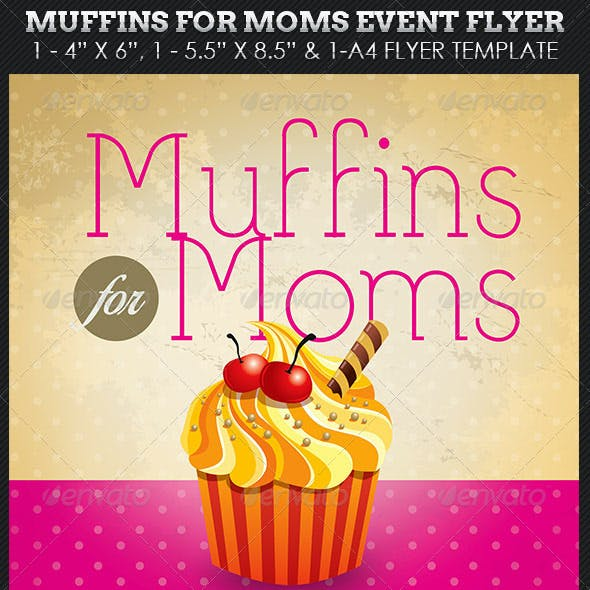 Muffins Moms Event Flyer Template