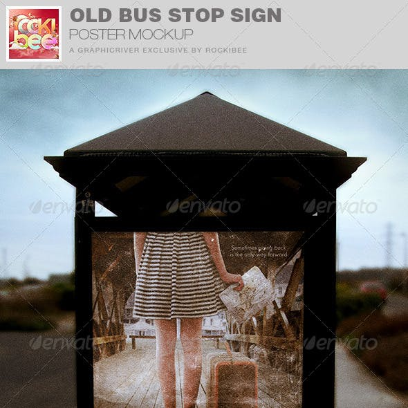 Old Bus Stop Sign Mockup Template