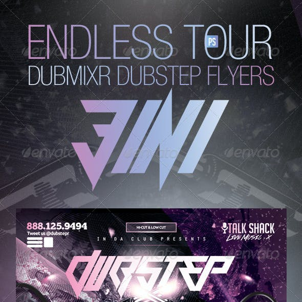 Endless Tour - Dubstep DubMixr Flyers (3 in 1)