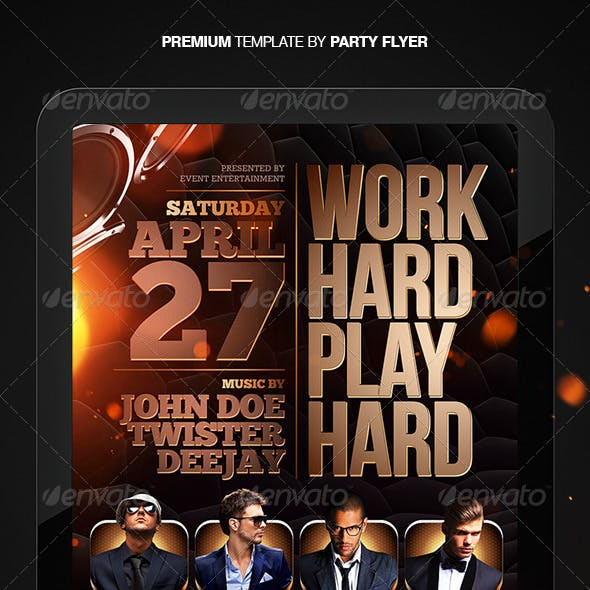 Work Hard Play Hard Party Flyer Template