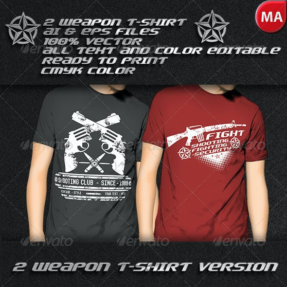 2 Weapon T-Shirt