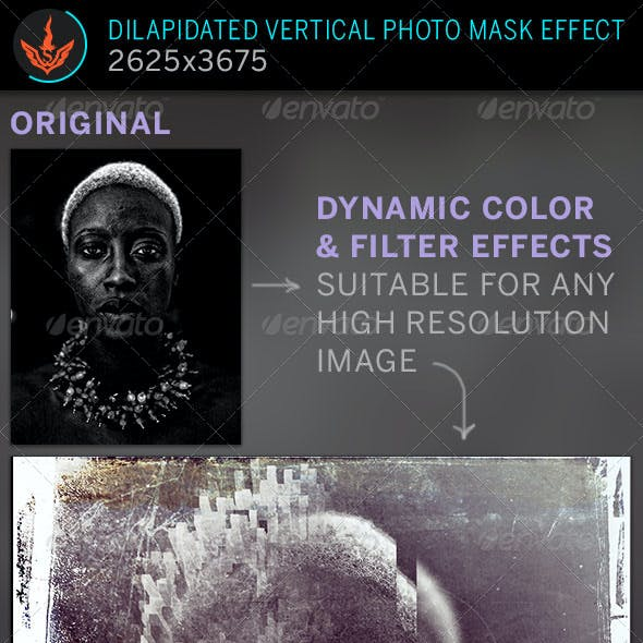 Dilapidated Vertical Mask Photo Effect Template