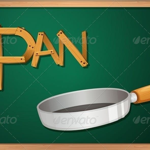 Blackboard with a pan