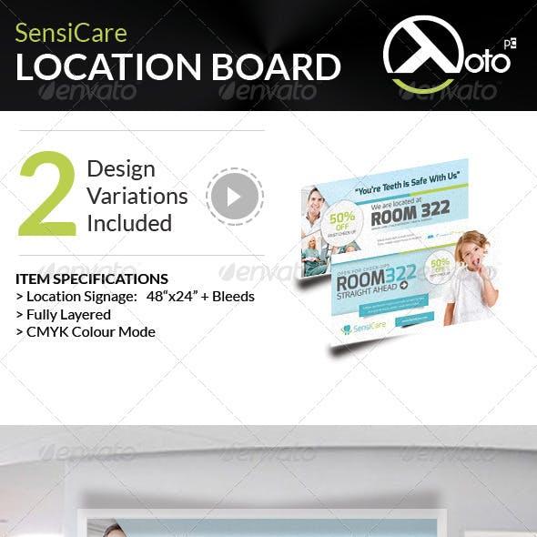 SensiCare Medical Dental Health Location Board