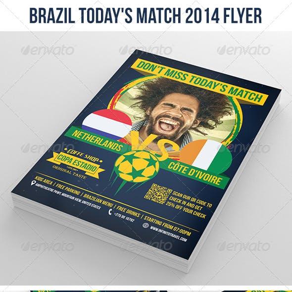 Brazil Today's Match 2014 Flyer