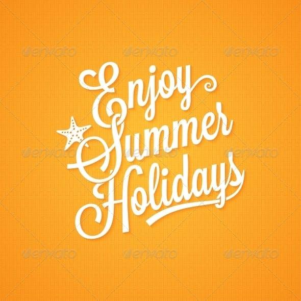 Summer Holidays Vintage Lettering