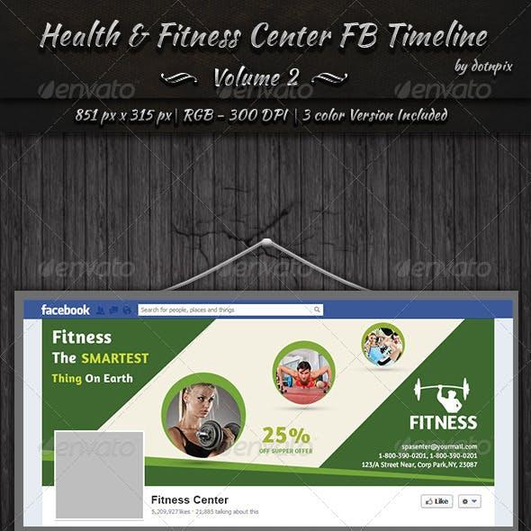 Health & Fitness Center FB Timeline | Volume 2