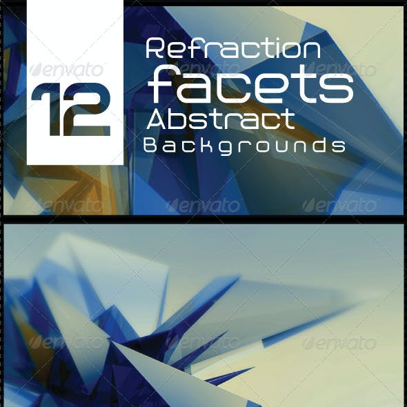12 Refraction Facets Abstract Backgrounds