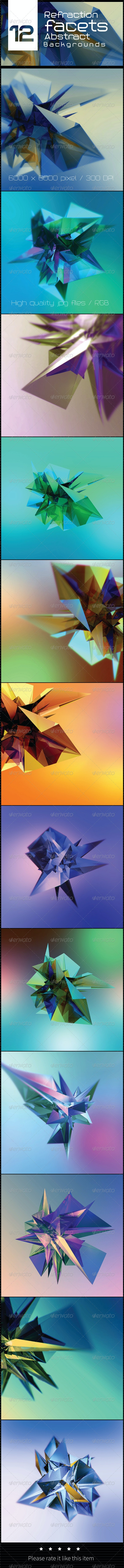 12 Refraction Facets Abstract Backgrounds - Abstract Backgrounds