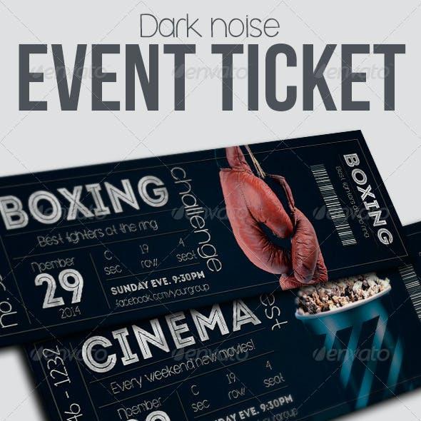 Dark noise - event ticket