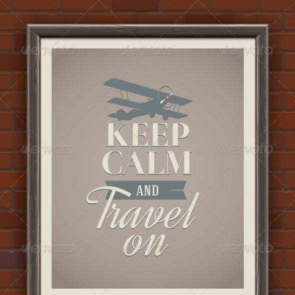 Keep Calm and Travel on - Vintage Poster