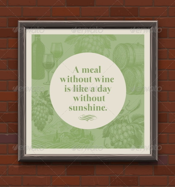 Quote About a Wine in Wooden Frame on a Brick Wall - Food Objects