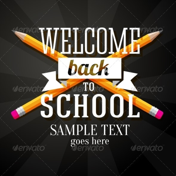 Welcome Back to School Greeting with Two Crossed Pencils - Miscellaneous Conceptual
